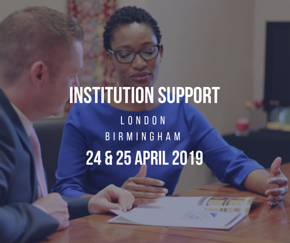 Institution Support - London - Birmingham - April 2019